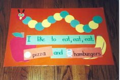 For The Very Hungry Caterpillar theme