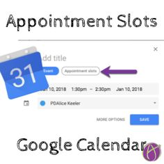New Google Calendar: Appointment Slots Teaching Technology, Educational Technology, Google Training, Google Tricks, Google Keep, Appointment Calendar, Google Calendar, Google Classroom, Classroom Organization