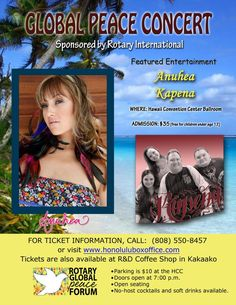 Honolulu, HI Global Peace Forum Concert - Anuhea and Kapena.  The Rotary Global Peace Forum of Hawaii aims at assembling an environment where people can think about and talk about ways to achieve peace, and will be...