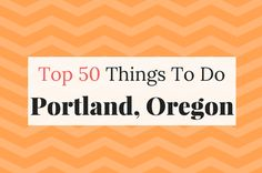 Portland has many things to see. Here's the best list of things to do in Portland Oregon if you're figuring out what to do in Portland. Click here to see.