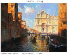 "Reflections, Venice by Calvin Liang Oil ~ 18"" x 24"""