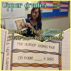Performing in Fifth Grade: Upper Grades Mentor Text Lesson: Text-based Evidence Reading Lessons, Reading Skills, Teaching Reading, Teaching Ideas, Guided Reading, Close Reading, Reading Strategies, Text Based Evidence, Citing Evidence