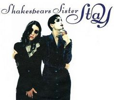 """Shakespears Sister's hit """"Stay"""" was the longest UK chart topper, holding onto the No 1 slot for 8 weeks Shakespears Sister, Sister Songs, Siobhan Fahey, U Rock, Uk Charts, Film Poster Design, Cool Album Covers, Travel Clothes Women, Planet Of The Apes"""