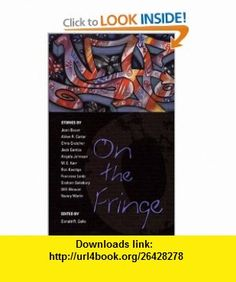 On the Fringe Stories (9780142500262) Various, Donald R. Gallo , ISBN-10: 0142500267  , ISBN-13: 978-0142500262 ,  , tutorials , pdf , ebook , torrent , downloads , rapidshare , filesonic , hotfile , megaupload , fileserve