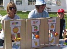 Human Fruit Machine.  Like slot machine- People behind machine randomly choose from 3 fruits. Prize if fruits match.