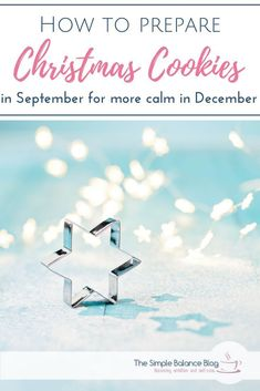 Is the Christmas season very stressful for you because so much needs to be done in so little time? Then moving some tasks earlier can be a great solution. I'll show you how you can do most of the work for Christmas Cookies in September (or any other fall