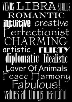 """""""Creative, perfectionist, lover of animals..."""""""