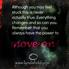 You always have the power to move on