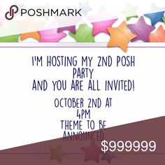 My 2nd Posh Party 10/02/17 4PM Theme TBD I'm so excited! I'm getting ready to host my 2nd Posh Party and you are all invited. It will be October 2, 2017 at 4pm so save the date and time. If you want your closet or know a wonderful closet let me know in the comments. I can't wait to share all the beautiful things I find from your closets at the party! Spread the word! Other
