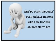 My pain rather..And I always push myself. U have too when u have a house too run..