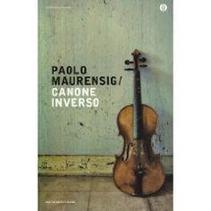 Canone Inverso - Paolo Maurensig just GREAT!! with incredible twisted ending <3