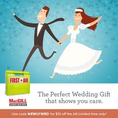 Give a #WeddingGift that stands out from the usual wine glasses and kitchen utensils off the registry. Show the bride and groom how much you care about their wellness with a gift of the MacGill #FirstAid Kit. http://ow.ly/vGoC300YQ9C