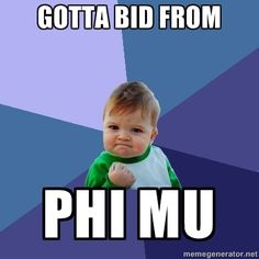 Hidy tidy gosh oh mighty who the hell are you! Film flam hot damn I'm a Phi Mu!!!