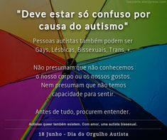 Autista, PEA, TEA, Queer, Espectro do Autismo, Lgbt, Chart, Confused, Getting To Know, Amor