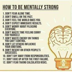 How to Be Mentally Strong. I would like to turn these into positive affirmations rather than negatives. Look forward. Be patient. Have an attitude of giving. Psycho Tricks, Vie Motivation, Feeling Sorry For Yourself, Mentally Strong, Self Care Activities, Psychology Quotes, Spiritual Psychology, Evolutionary Psychology, Health Psychology