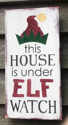 This farmhouse, rustic, primitive, Christmas home decor sign is perfect for the elf tradition at Christmas. Sign is hand painted and made of wood and comes ready to hang with hanger on the back Sign measures 18 Primitive Christmas, Merry Christmas, Christmas Quotes, Outdoor Christmas, Christmas Projects, Christmas Humor, Kids Christmas, Christmas Vinyl, Rustic Christmas