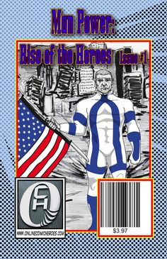 A reluctant hero Man Power, must once more suit up to protect the people of the world. A mysterious disaster strikes Los Angeles drawing the hero and his team out of retirement. This is issue of a 4 part story. Blue Books, People Of The World, New Image, Book 1, Mystery, Novels, Comic Books, Baseball Cards, Comics