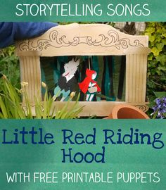 Little red riding hood - story telling songs with free printable puppets; This would be great for my daughter's puppet theatre. Fairy Tale Activities, Literacy Activities, Activities For Kids, Red Riding Hood Story, Red Riding Hood Party, Traditional Tales, Traditional Stories, Lets Play Music, Fairy Tales Unit