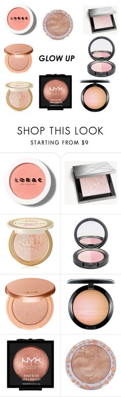 """""""Glow Up"""" by ezel2006 ❤ liked on Polyvore featuring beauty, LORAC, Burberry, Too Faced Cosmetics, tarte, MAC Cosmetics, NYX and Charlotte Russe"""