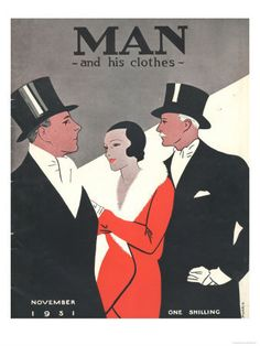 Man And His Clothes 1931 Uk by The Advertising Archives 20s Outfits, Vintage Outfits, Vintage Fashion, 1920s Men, 1930s, Mens Evening Wear, Like A Sir, Flapper Style, 1920s Style