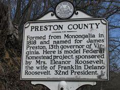 West Virginia; Preston County... where I was borned.