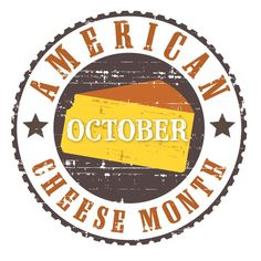 If you are living the dairy lifestyle, you know that October is American Cheese Month. It's a month devoted to celebrating artisan cheese made in the United States.