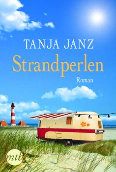 Tanja Janz: Strandperlen (MIRA Taschenbuch Verlag)