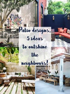 """Patio Designs - 5 ideas to outshine the neighbours - Hutsly. The Joneses have got new garden furniture; and they're bragging about it. Of course your competitive self is thinking: """"I could do better"""". But decorating a patio, a backyard, a porch, a balcony or a terrace is no easy task and you may be lost for ideas. Where to start? Right here!"""