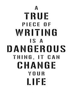 Twitter / paulocoelho: Writing is dangerous ---> ...