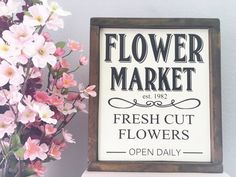 Flower Market wood sign  Spring Decor Sign  by SawyerLeighBoutique