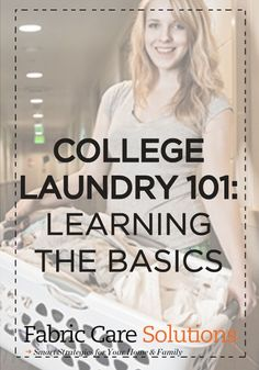 Attention undergrads! Use these expert tips to ace your next load of laundry.
