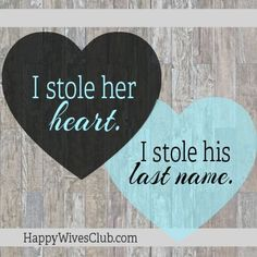 Best Love Quotes : I stole her heart. I stole his last name. - Quotes Sayings Marriage Relationship, Marriage And Family, Happy Marriage, Relationships, Marriage Qoutes, Marriage Advice, I Love My Hubby, Love Of My Life, Best Love Quotes