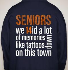 granted i am class of 2013, this is cute!  #senior #classof2014 WANT.