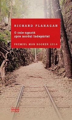 O cale-ngusta spre nordul indepartat - Richard Flanagan Carti Online, Tasmania, Haiku, Reading Lists, Railroad Tracks, Books To Read, Country Roads, Australia, Cale