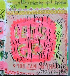 Pam Garrison journal ~ love the lettering and the quote