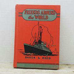 Friends Around the World, 1938, Baker and Reed, vintage kids book by RandomGoodsBookRoom on Etsy