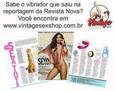 Sabe aquele vibrador que saiu na reportagem da Revista Nova? Você encontra em www.vintagesexshop.com.br  O que é bom, pode ficar melhor! Conheça nossos produtos.  #discreto #divertido #desejo #prazer