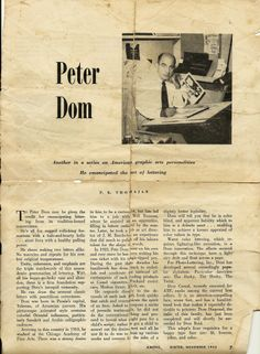 """My grandfather Peter Dom, in an article about the typeface he created; from """"American Printer"""", November 1952. He was born in Persia's capital, Teheran, of Armenian parents; arrived in this country in 1910 & studied at the Chicago Academy of Fine Arts. He had a desire to be a cartoonist, but fate led him to a job with Will Ransom, & later took a job as art director of J.M. Bundscho. He finished his career in Los Angeles in business with my dad, Jay Dom in the mid-60's."""