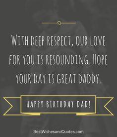 Happy Birthday Dad Quotes Lujo Happy Birthday Dad 40 Quotes to Wish Your Dad the Best Happy Birthday Dad Messages, Happy Bday Dad, Happy Birthday Fun, Happy Birthday Quotes, Dad Birthday, Dad Quotes, Daddy, Good Things, Sayings
