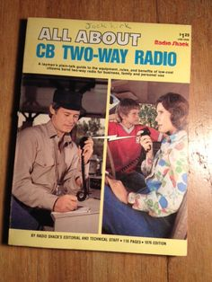 All About CB Two-Way Radio (1976) by Hy Siegel for Radio Shack