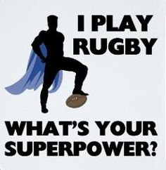 I play rugby, what's your superpower? Rugby League, Rugby Players, Rugby Time, Rugby Funny, Funny Hockey, Rugby Quotes, Superhero Man, Sports Advertising, Womens Rugby