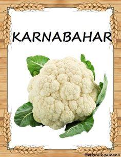 Turkish Language, Cauliflower, Vegetables, Turkish People, Cauliflowers, Vegetable Recipes, Cucumber, Veggies