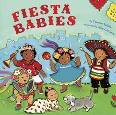 Babies enjoy the colorful fiesta with singing, dancing, hugs, and kisses. Text in Spanish and English. (Grades: Prek-2) Call number: PZ8.3.T114915 Fi 2010
