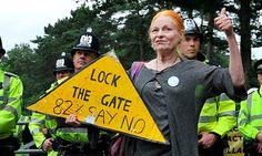Vivienne Westwood with an anti-fracking sign at the gates of Cuadrilla's Balcombe drill site