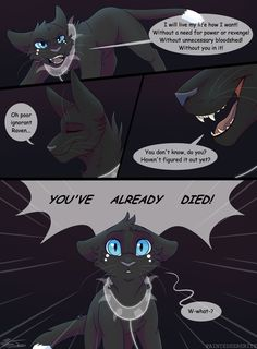 Warriors- Eyes of a Raven- Page 175 Next: to be uploaded Previous: DuN DuN DuHHH Gotta upload this early as i am travelling back home tomorrow for something,,, anddd probably going...