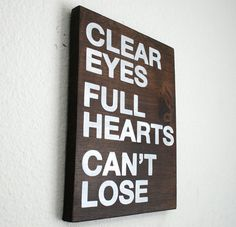 Clear Eyes Full Hearts Can't Lose Wood Painted by TheHouseCrafts