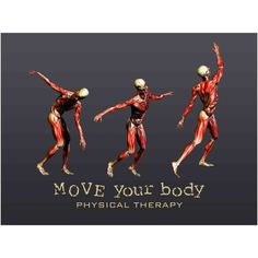 "3 simple words say it all: ""Move Your Body"" – Physical Therapy"" Poster"