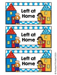 "FREE ""LEFT AT HOME/RIGHT BACK TO SCHOOL"" LABELS FOR HOMEWORK FOLDERS"