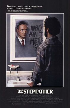 The Stepfather (1987) LOVE THIS MOVIE!!!!!!!!!!!!!!!