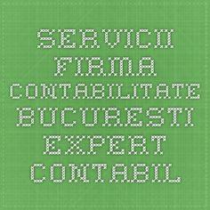 Servicii Firma Contabilitate Bucuresti Expert Contabil